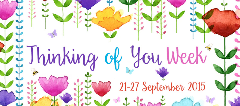 Thinking of You Week 2015