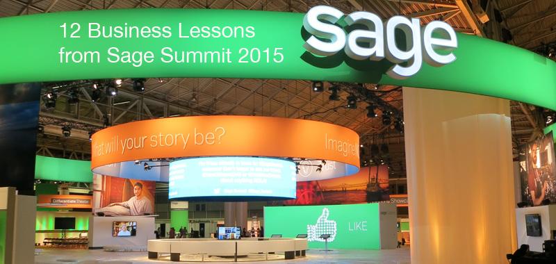 Sage Summit 2015 Lessons
