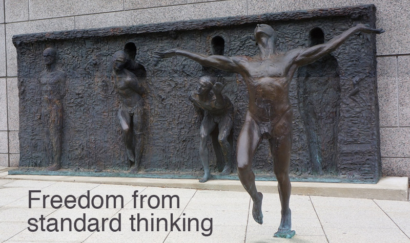 Freedom From Standard Thinking