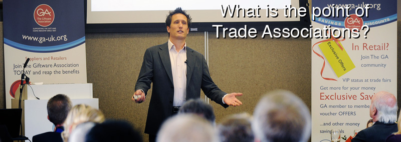 Why Trade Associations?