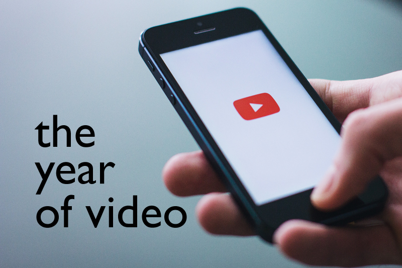 The Year Of Video