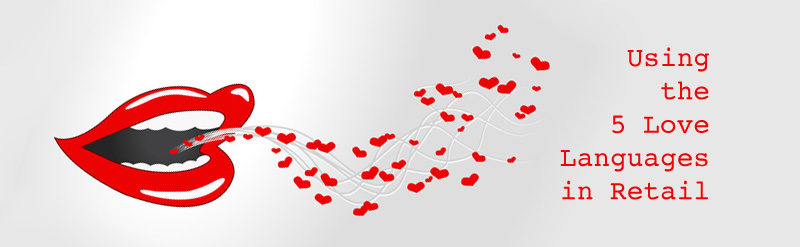 5 Love Languages Retail