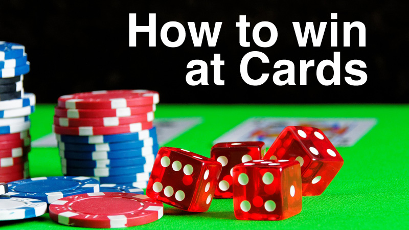 How to Win At Cards