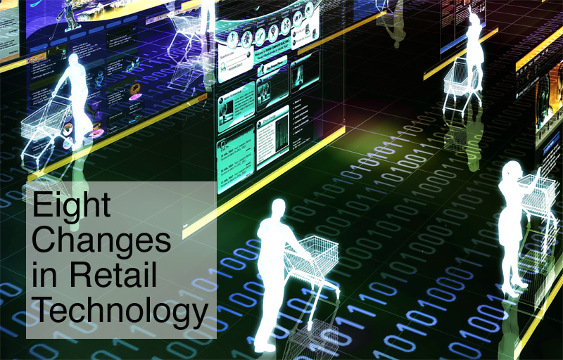 8 Changes Retail Technology